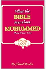 What the Bible says about Muhammad Kindle Edition