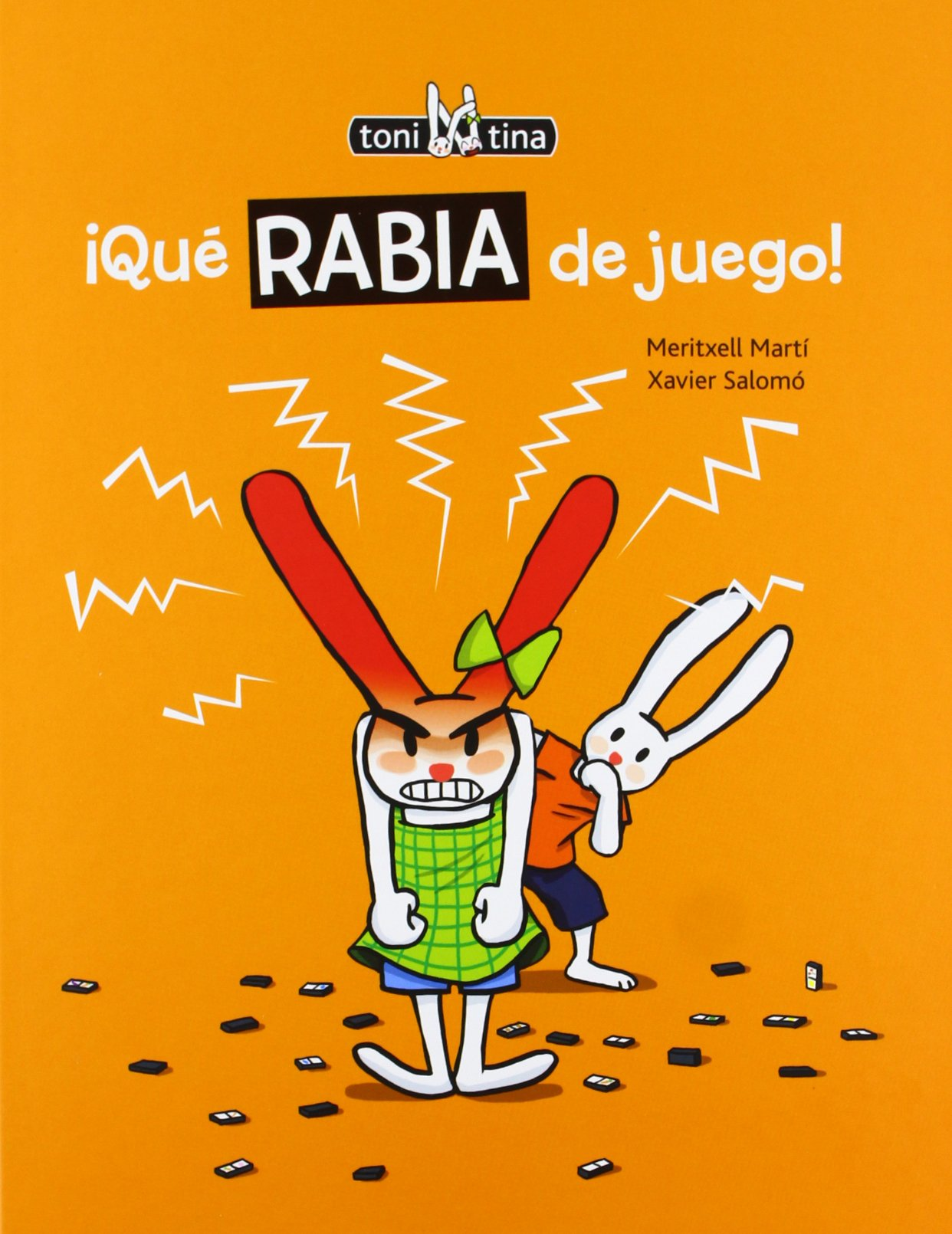 Qué rabia de juego! (Toni y Tina): Amazon.es: Martí, Meritxell, Salomó, Xavier: Libros