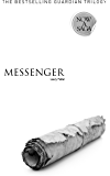 Messenger (Guardian Trilogy Prequel A)