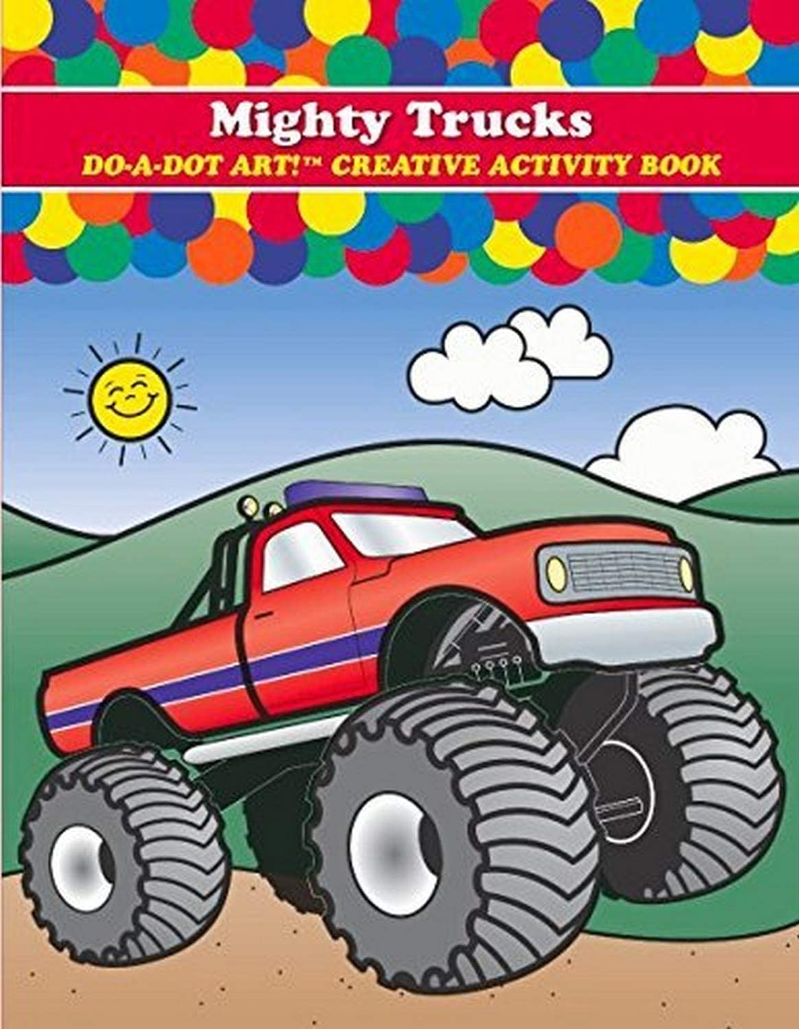 Do A Dot Art DADB375 ! Mighty Trucks Creative Activity and Coloring Book