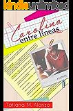 Carolina entre líneas: Una comedia romántica