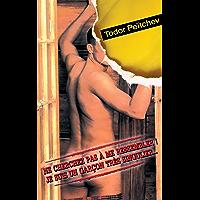 NE CHERCHEZ PAS A ME RESSEMBLER ! JE SUIS UN GARÇON TRES SINGULIER… (French Edition)