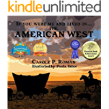 If You Were Me and Lived in... the American West: An Introduction to Civilizations Throughout Time
