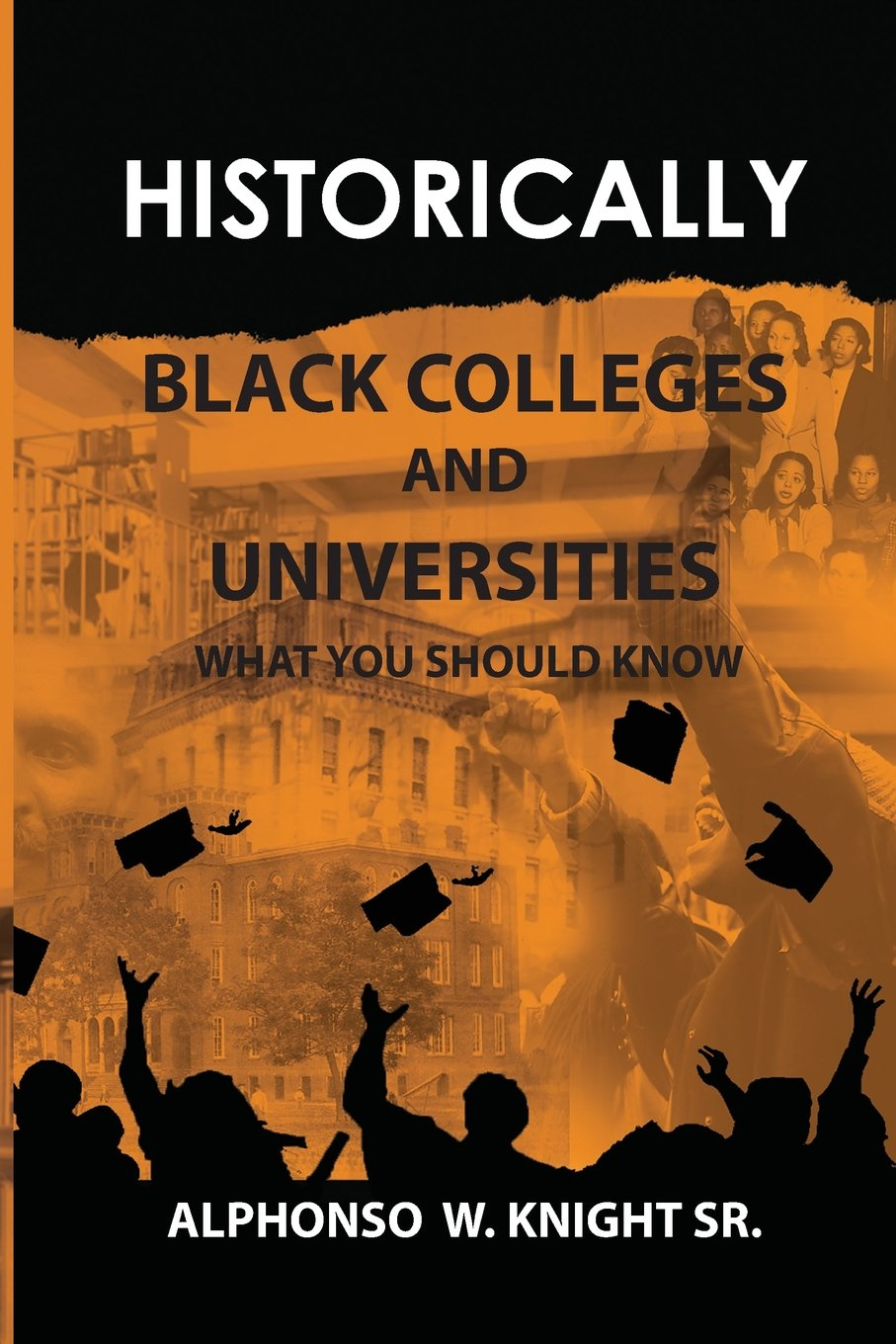 Read Online Historically Black Colleges and Universities: What You Should Know pdf epub