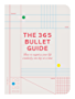 The 365 Bullet Guide: How to organize your life creatively, one day at a time (English Edition)