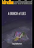 A Bunch of Lies