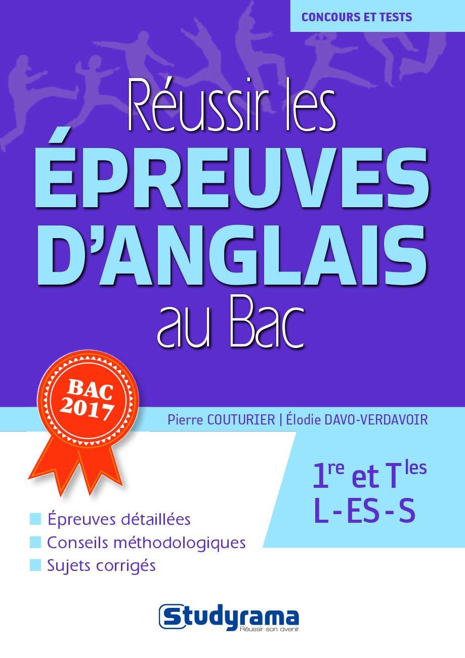 Réussir les épreuves danglais au bac Concours et tests: Amazon.es: Pierre Couturier, Elodie Davo-Verdavoir: Libros en idiomas extranjeros