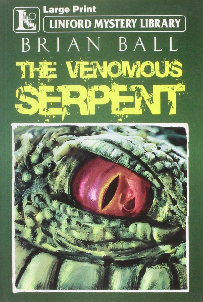 Download The Venomous Serpent (Linford Mystery Library) PDF