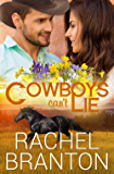 Cowboys Can't Lie (Lily's House Book 7)