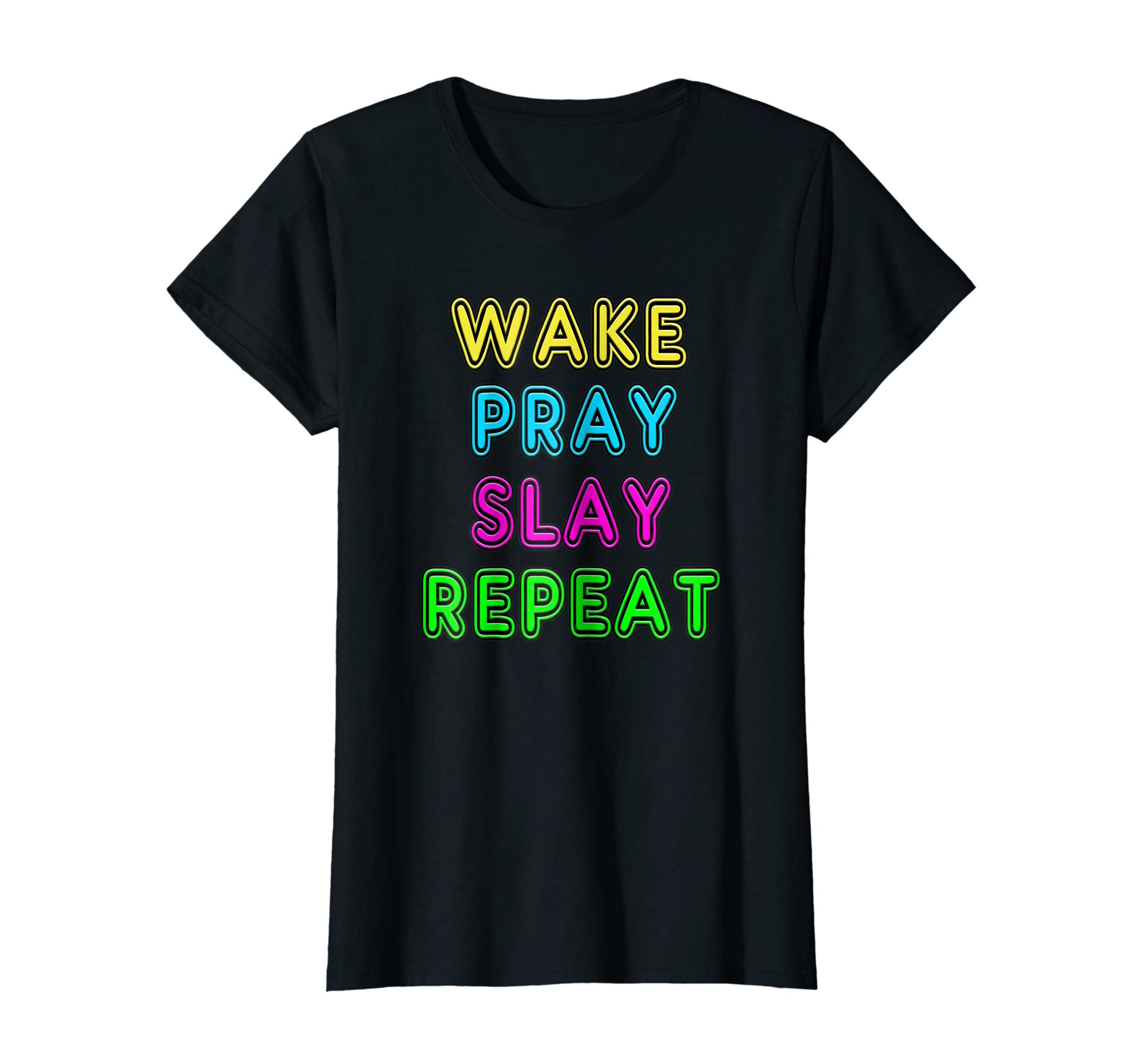 Womens Retro 80's Vintage Neon Sign Wake Pray Slay Repeat T-Shirt Small Black