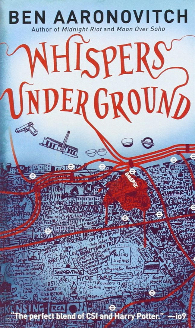 Amazon.com: Whispers Under Ground (Peter Grant) (9780345524614): Ben  Aaronovitch: Books