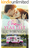 One Year Left: A Sweet Romance