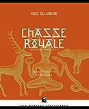 Chasse royale - Rois du monde, deuxième branche II