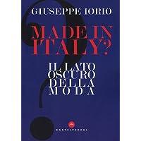 Made in Italy? Il lato oscuro della moda