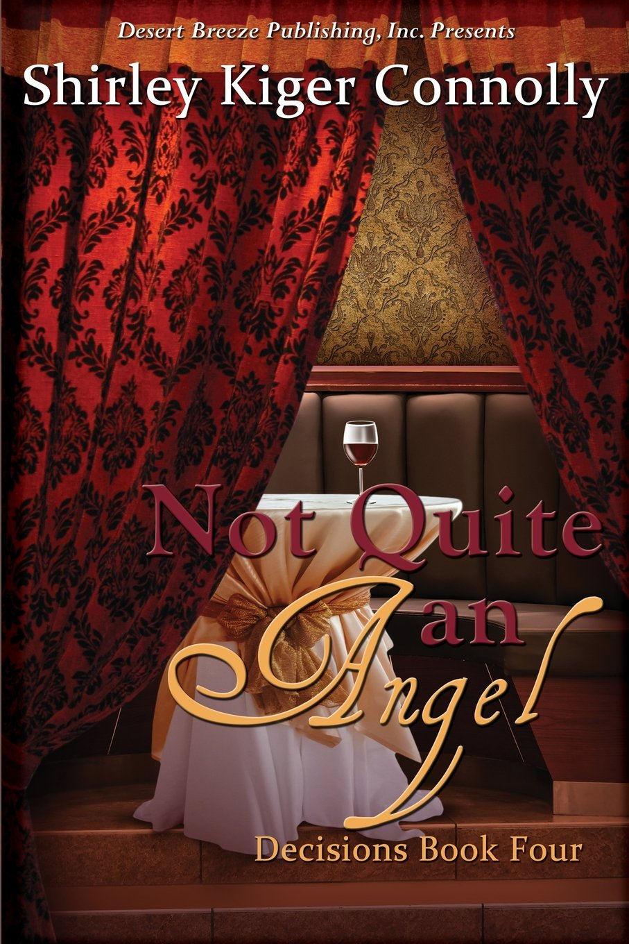 Download Not Quite An Angel (Decisions) (Volume 4) pdf