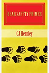 Bear Safety Primer (Bears Book 2) Kindle Edition