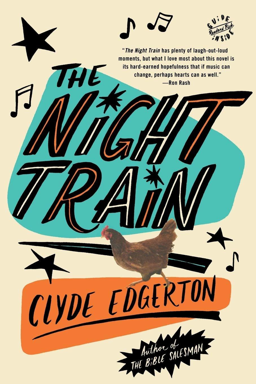 The Night Train: A Novel: Amazon.es: Edgerton, Clyde: Libros ...
