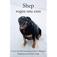 Shep Sogna Una Casa