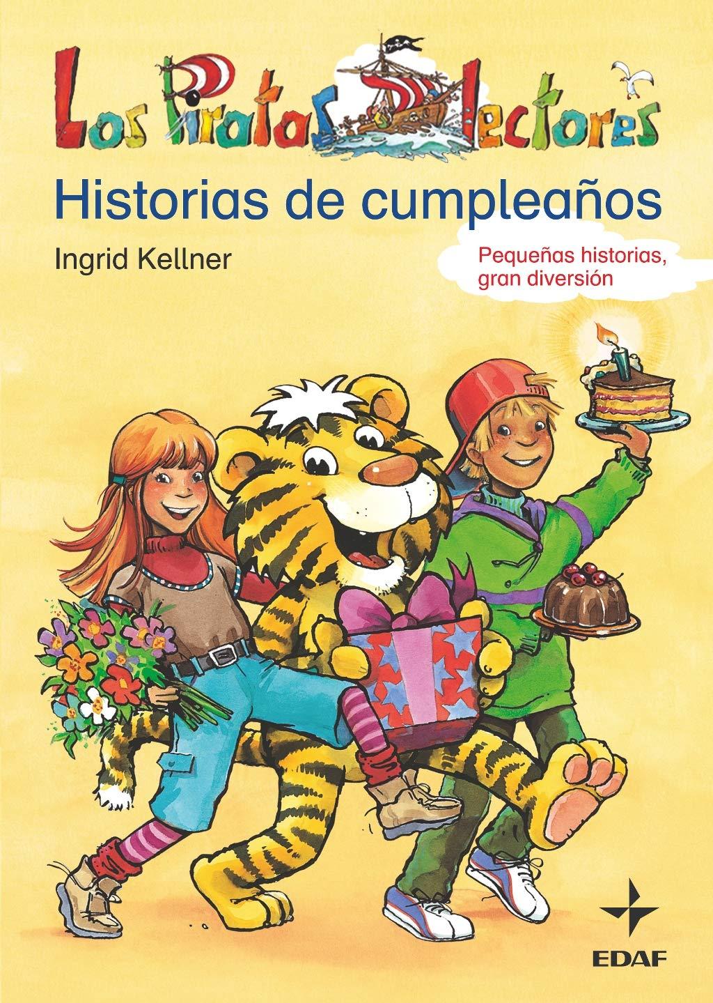 Historia De Cumpleaños (Escalera de Lectura): Amazon.es: Kellner, Ingrid, Sack, Betty, Gómez, Susana: Libros