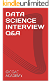 DATA SCIENCE INTERVIEW QUESTION AND ANSWER: - 400 Data Science Questions with more than 200 Questions with solution