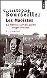 Les Maoïstes La folle histoire des gardes rouges français