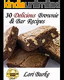 30 Delicious Brownie & Bar Recipes