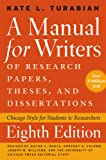 A Manual for Writers of Research Papers, Theses, and Dissertations, 8ed