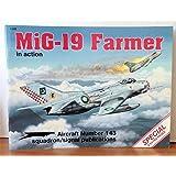 MiG-19 Farmer in Action - Aircraft No. 143
