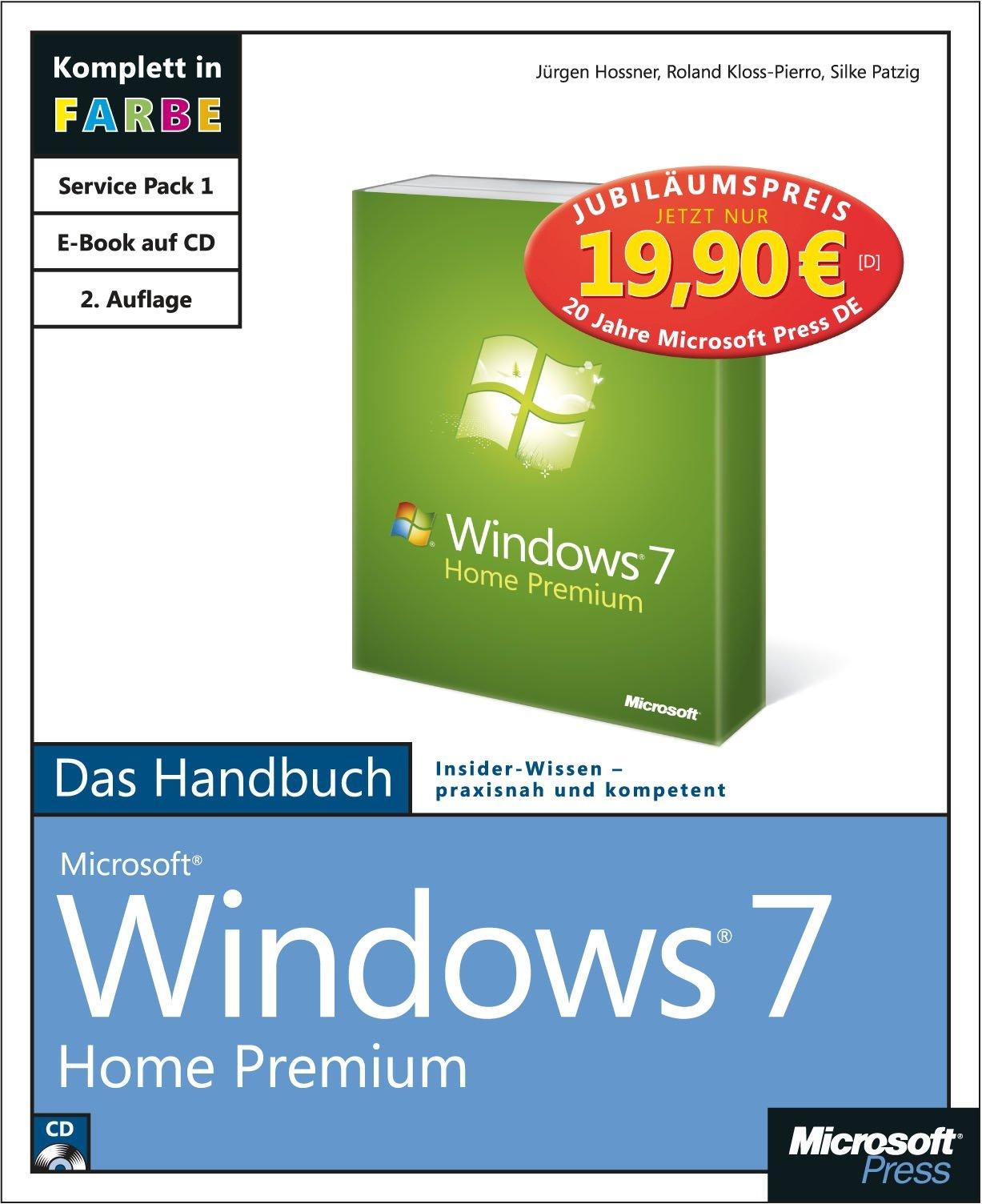 Microsoft Windows 7 Home Premium - Das Handbuch, 2. aktualisierte Auflage - Jubiläumsausgabe zum Sonderpreis