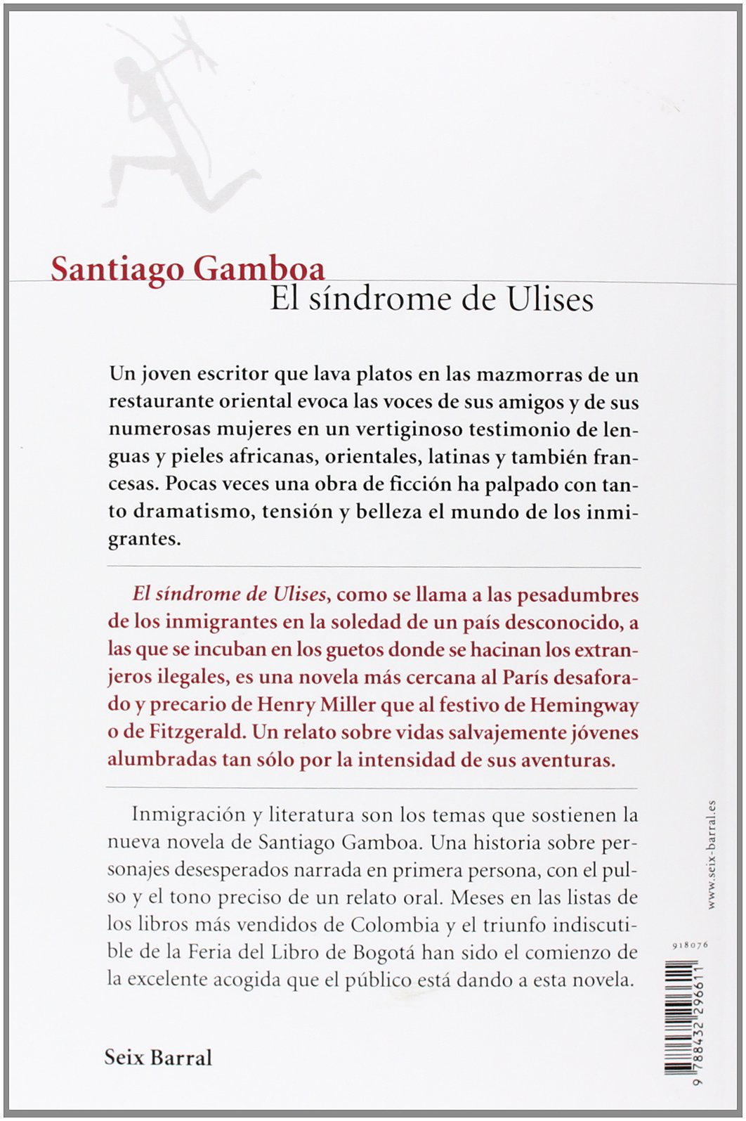 El síndrome de Ulises. Novela.: Santiago Gamboa: 9788432296611: Amazon.com: Books