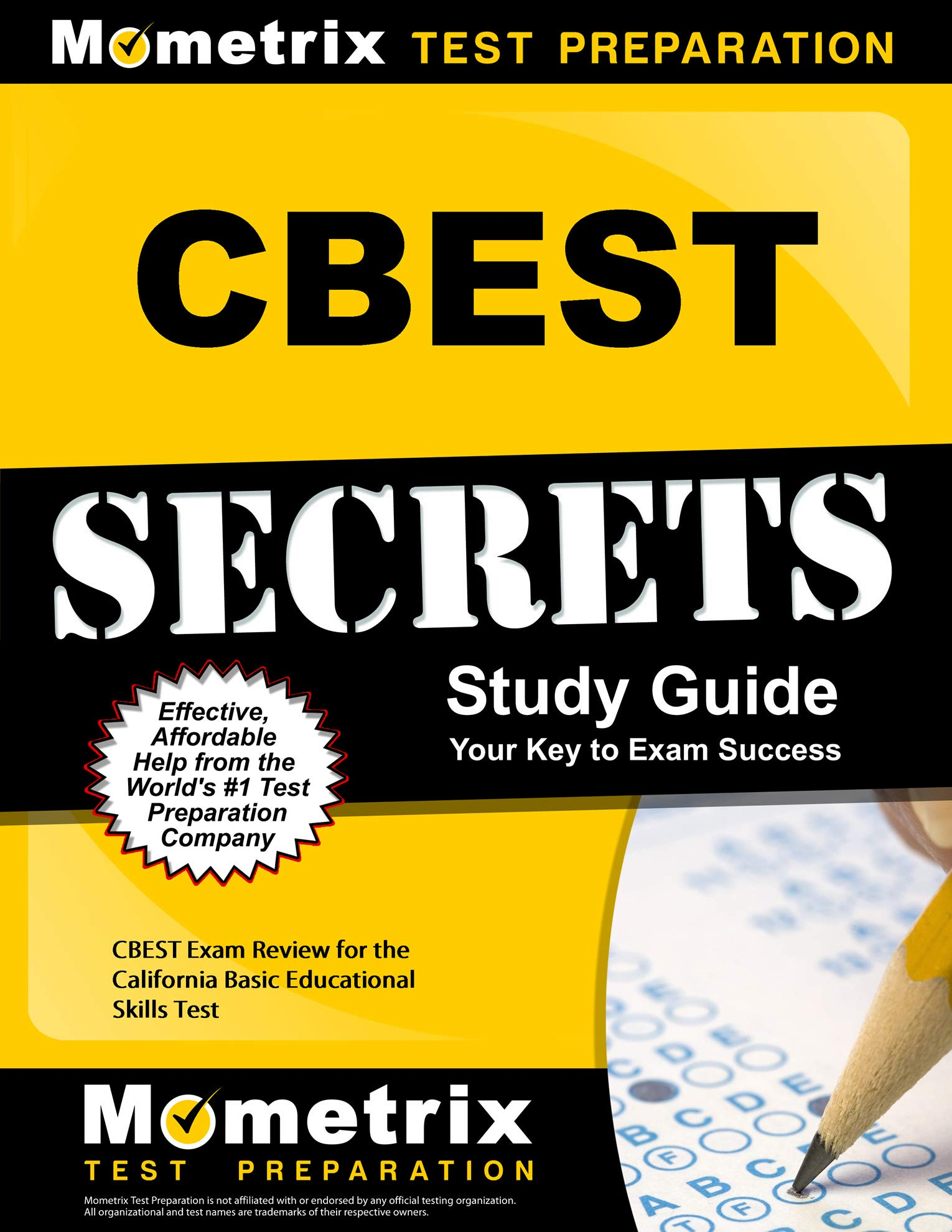CBEST Secrets Study Guide: CBEST Exam Review for the California Basic Educational Skills Test by Mometrix Media LLC
