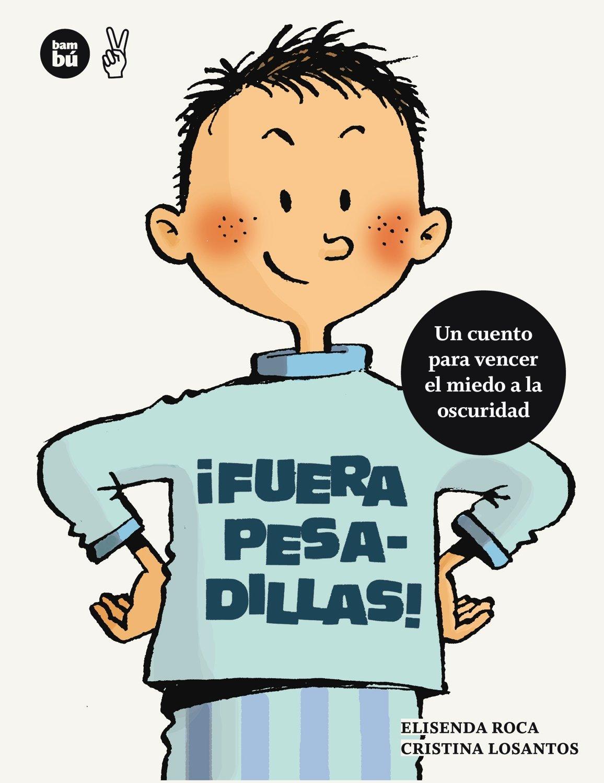 ¡Fuera pesadillas! (Primeros lectores) (Spanish Edition) (Spanish) Paperback – April 1, 2013