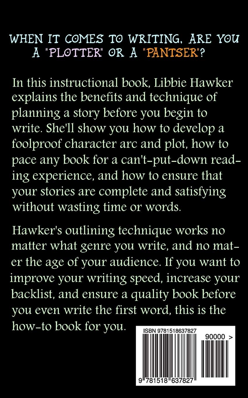 Take Off Your Pants!: Outline Your Books for Faster, Better ...
