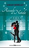 Accade a Natale (Italian Edition)