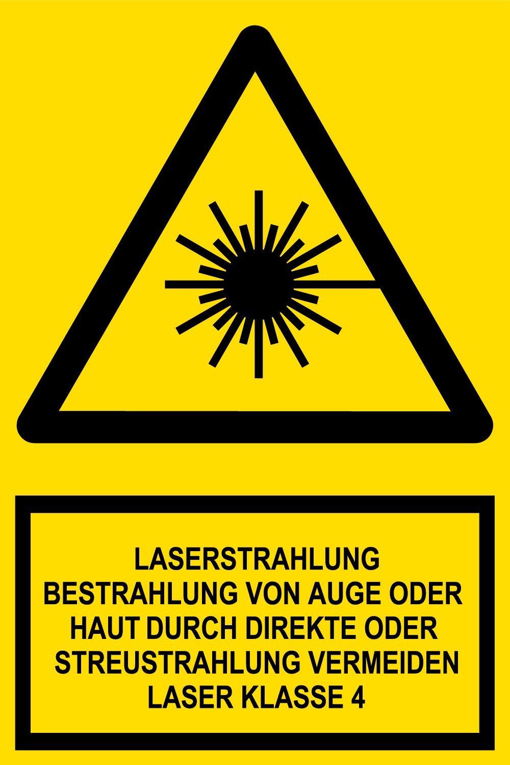 20 x 30 cm Laserstrahlung Bestrahlung von Auge oder Haut durch direkte oder Streustrahlung vermeiden Laser Klasse 4 Warnschild aus Folie