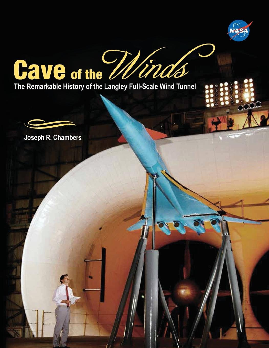 Download Cave of the Winds: The Remarkable History of the Langley Full-Scale Wind Tunnel PDF