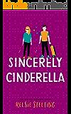 Sincerely Cinderella
