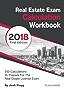 Real Estate License Exam Calculation Workbook: 250 Calculations to Prepare for the Real Estate License Exam (2018 Edition) (English Edition)