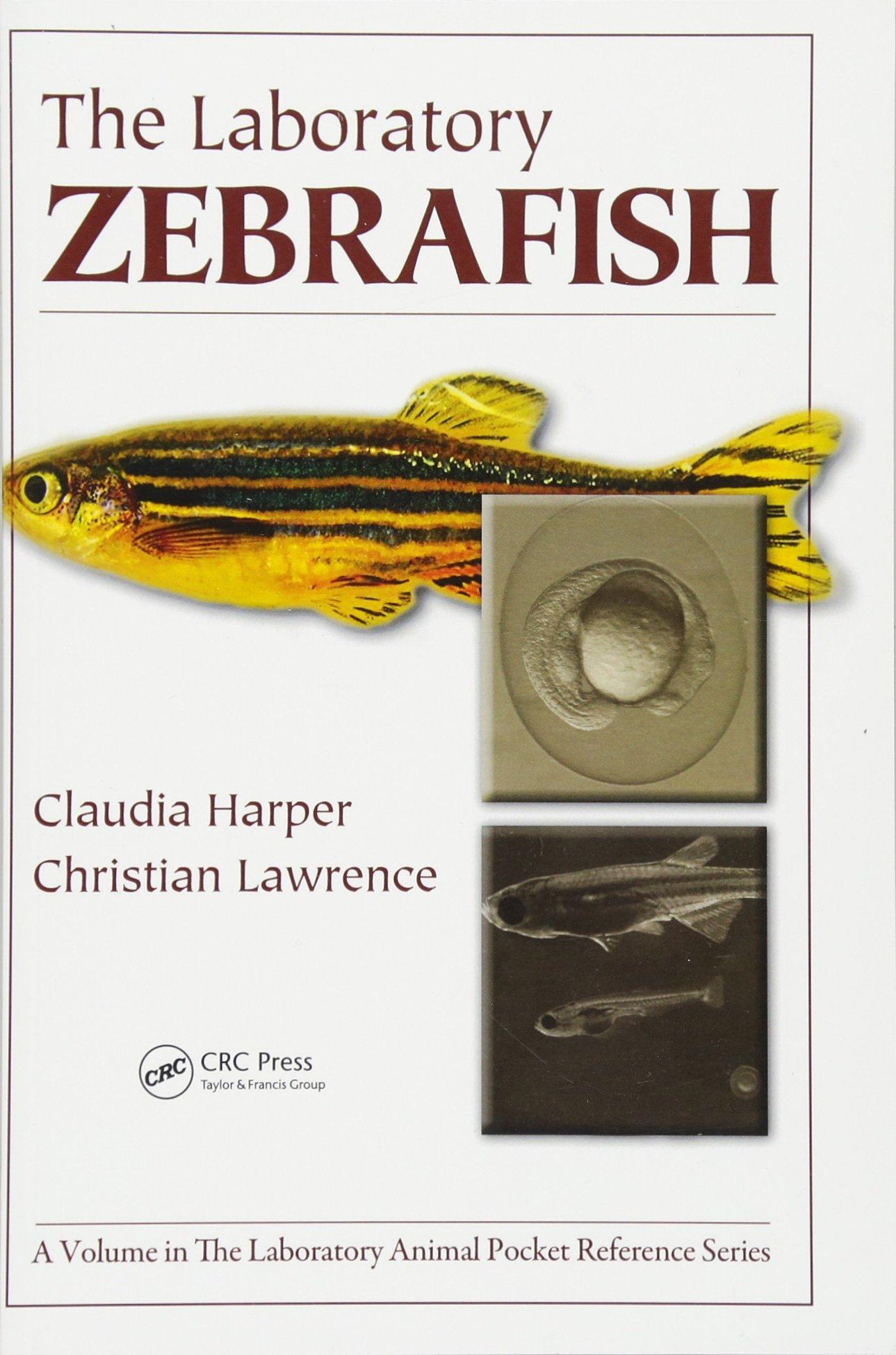 The Laboratory Zebrafish (Laboratory Animal Pocket Reference) (Volume 16) by CRC Press (Image #1)