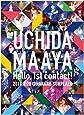 UCHIDA MAAYA 1st LIVE「Hello, 1st contact!」 [Blu-ray]