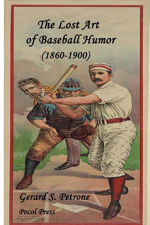 Download The Lost Art of Baseball Humor PDF