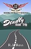 Deadly Road Trip (Cape High Series Book 28)