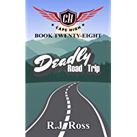 Deadly Road Trip (Cape High Series Book 28) (English Edition)