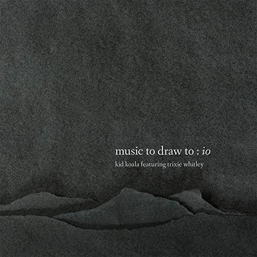 Music To Draw To: Io [2 LP]