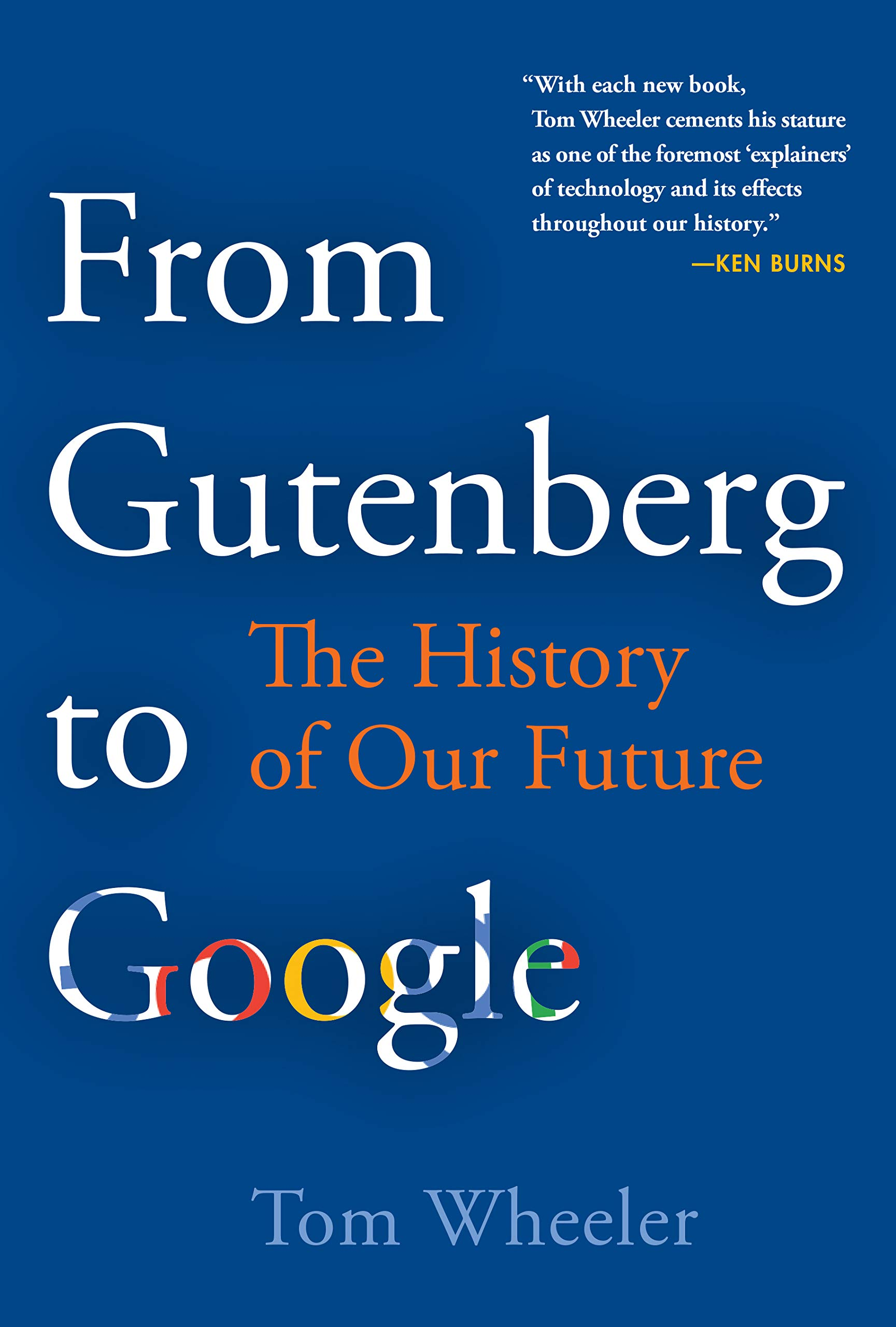 Image result for From Gutenberg to Google: A History of the Future