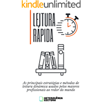 LEITURA RÁPIDA: As principais estratégias e métodos de leitura dinâmica usados pelos maiores profissionais ao redor do…