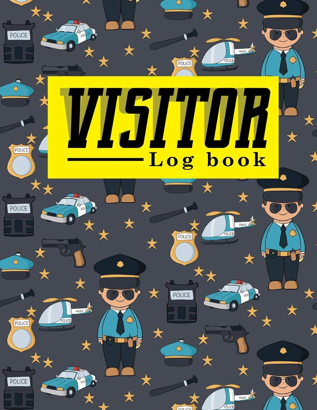 Amazon Com Visitor Log Book Visitor Guest Book Visitor Signing Book Visitor Registration Visitors Register Book Template For Signing In And Out 8 5 X 27 Cute Police Cover Visitor Log Books Volume 69