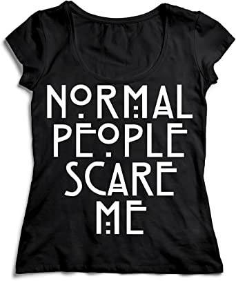 MYMERCHANDISE Normal People Scare Me Black Letters T-Shirt ...