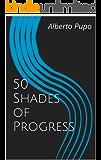 50 Shades of Progress