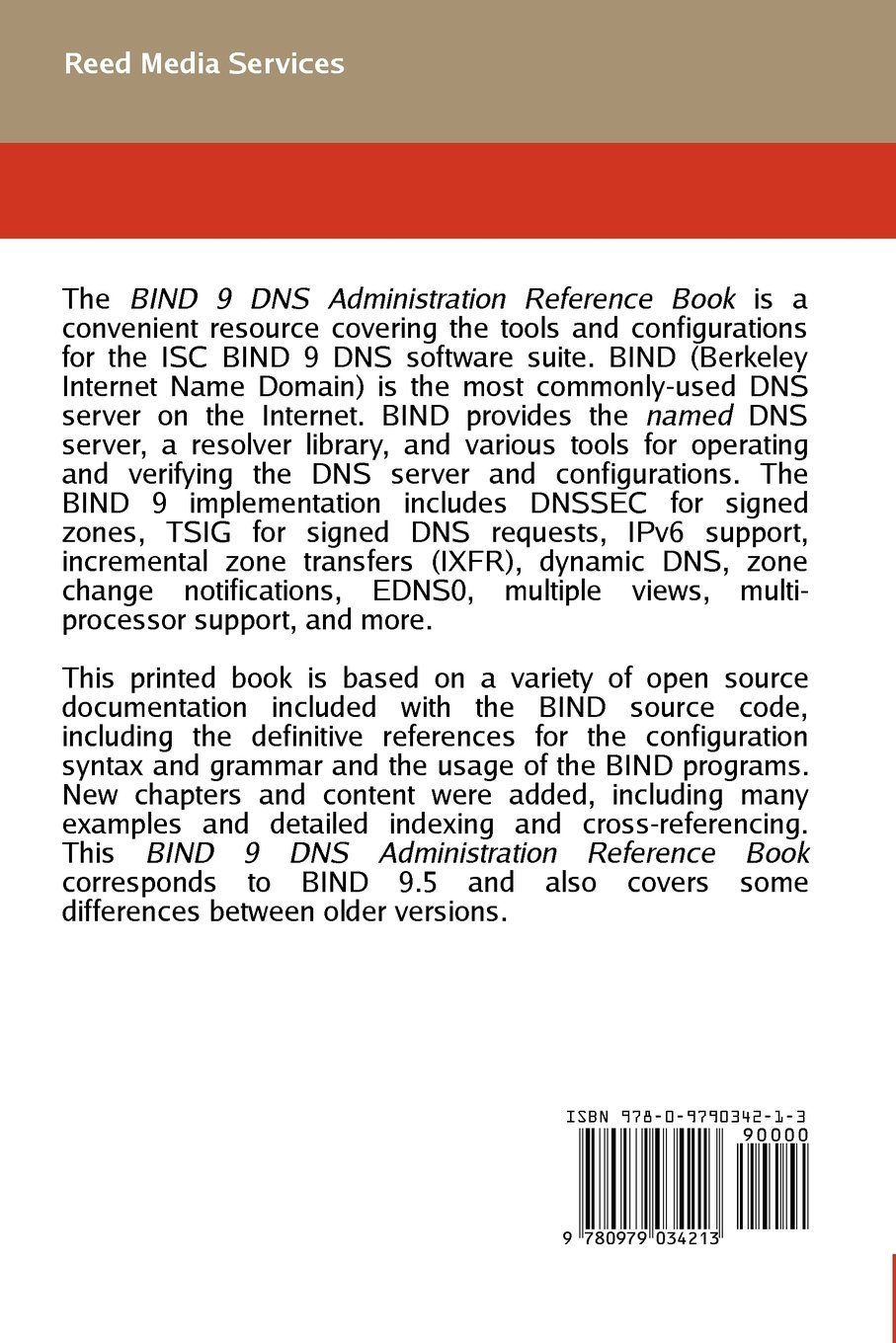 Bind 9 DNS Administration Reference Book: Jeremy C  Reed